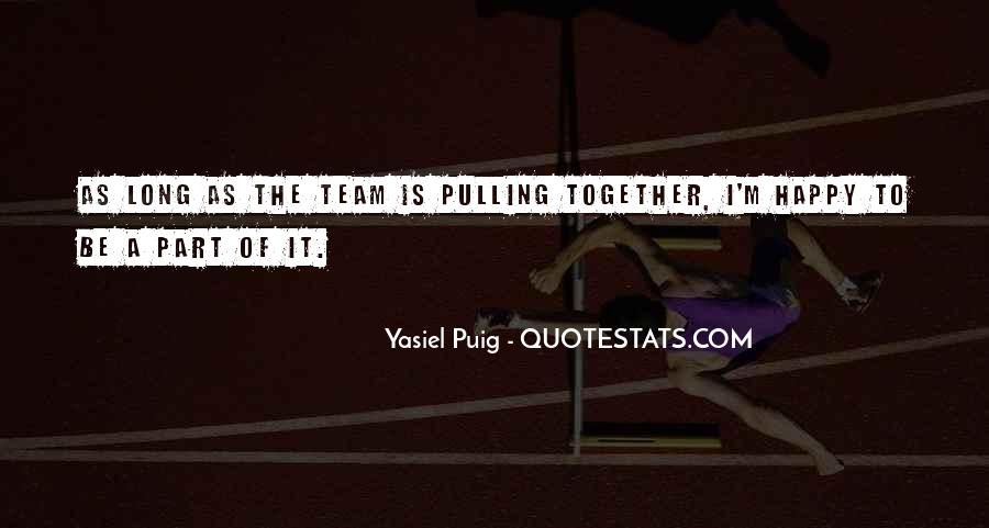 Quotes About Puig #949963
