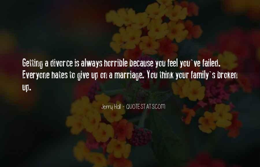 Quotes About My Family Hates Me #1561050