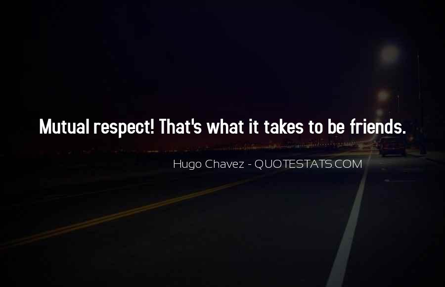 Quotes About Chavez #189290