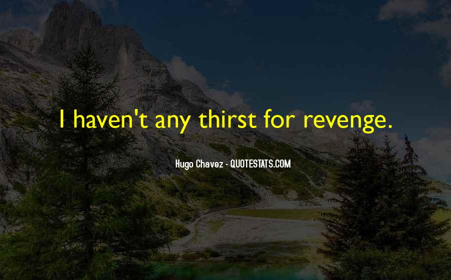 Quotes About Chavez #224269