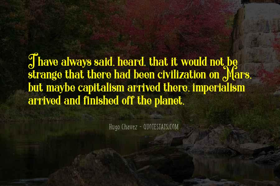 Quotes About Chavez #327421