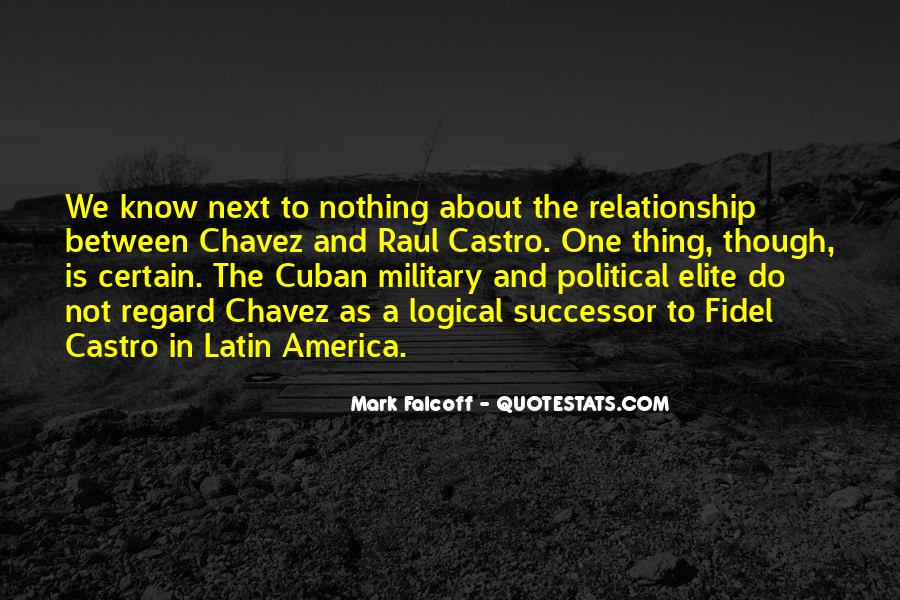 Quotes About Chavez #396041