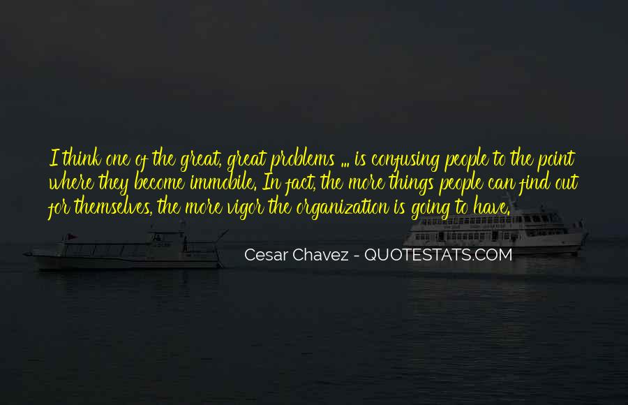 Quotes About Chavez #491551