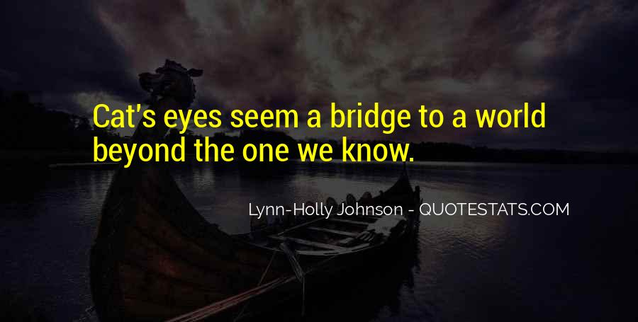 Quotes About A Cat's Eyes #1548326