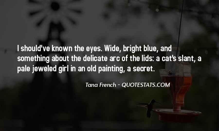 Quotes About A Cat's Eyes #1570525