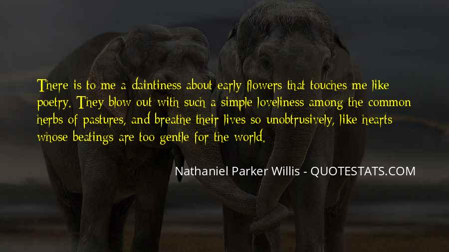 Quotes About Heart And Flowers #1131311