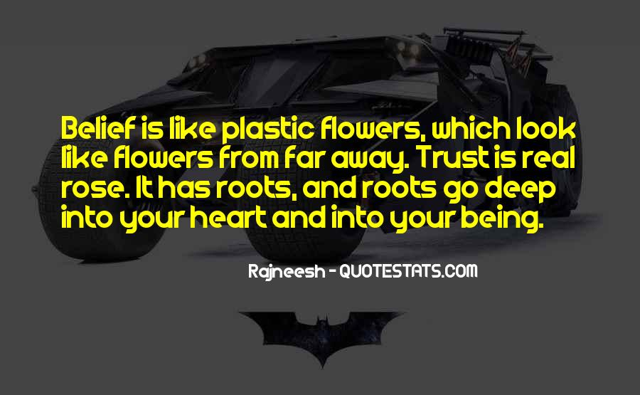 Quotes About Heart And Flowers #1204075