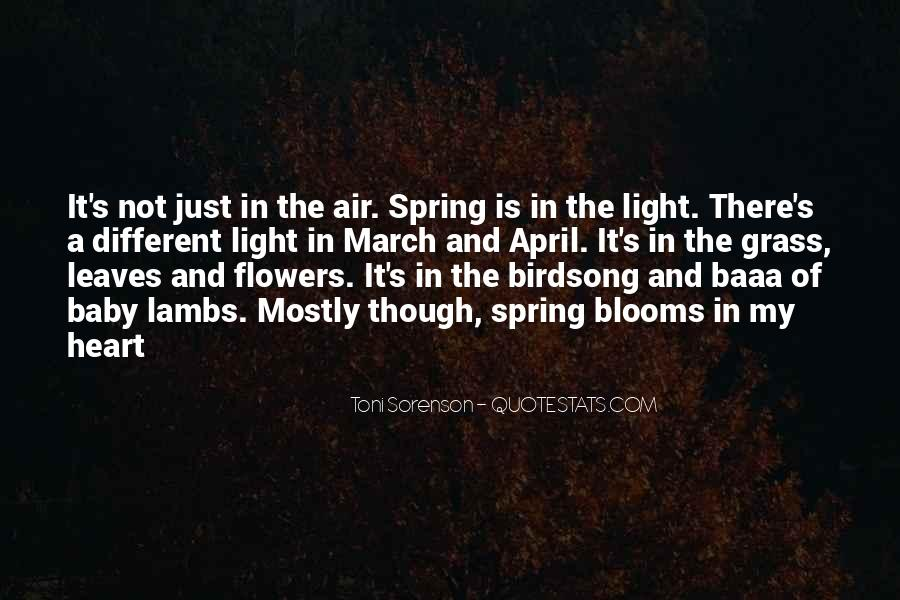 Quotes About Heart And Flowers #1377814