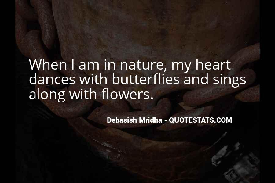 Quotes About Heart And Flowers #1642484