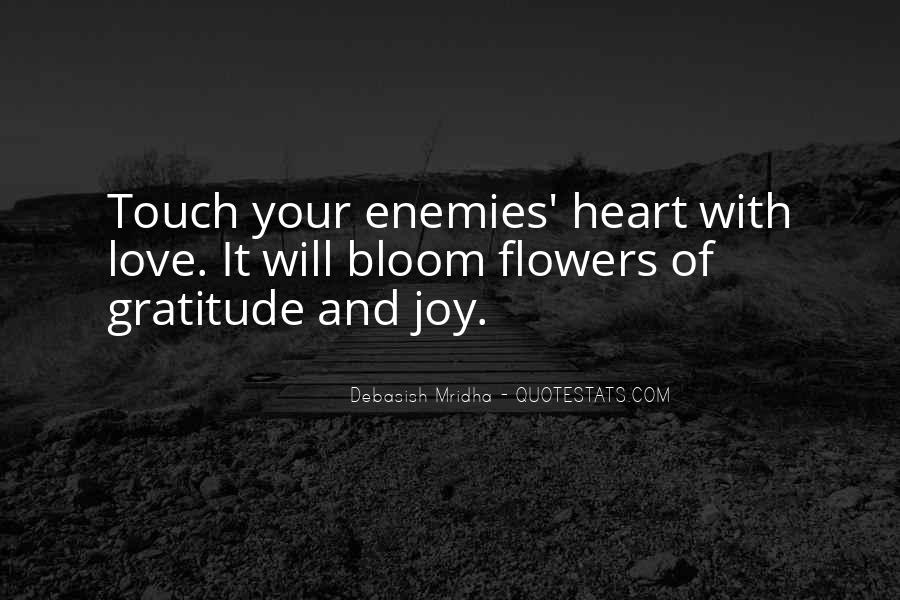 Quotes About Heart And Flowers #1785682