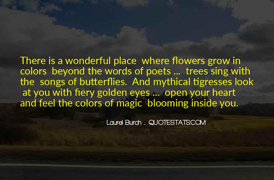 Quotes About Heart And Flowers #361519