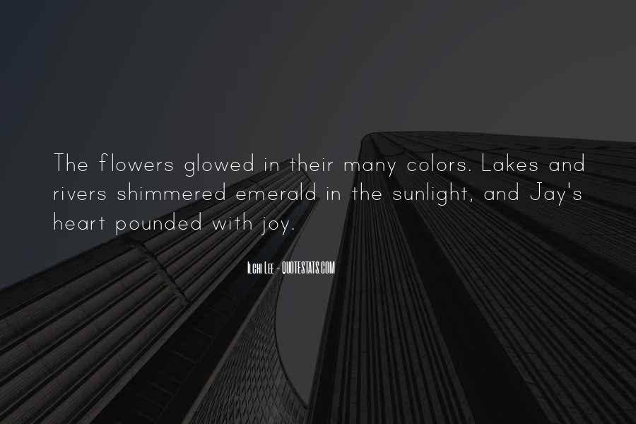 Quotes About Heart And Flowers #483588