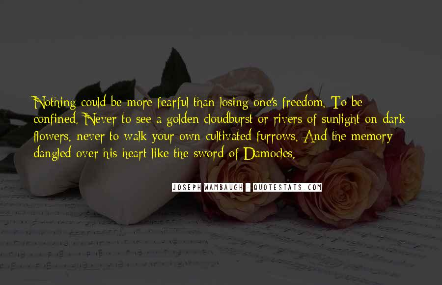 Quotes About Heart And Flowers #509833