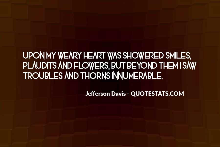 Quotes About Heart And Flowers #594584