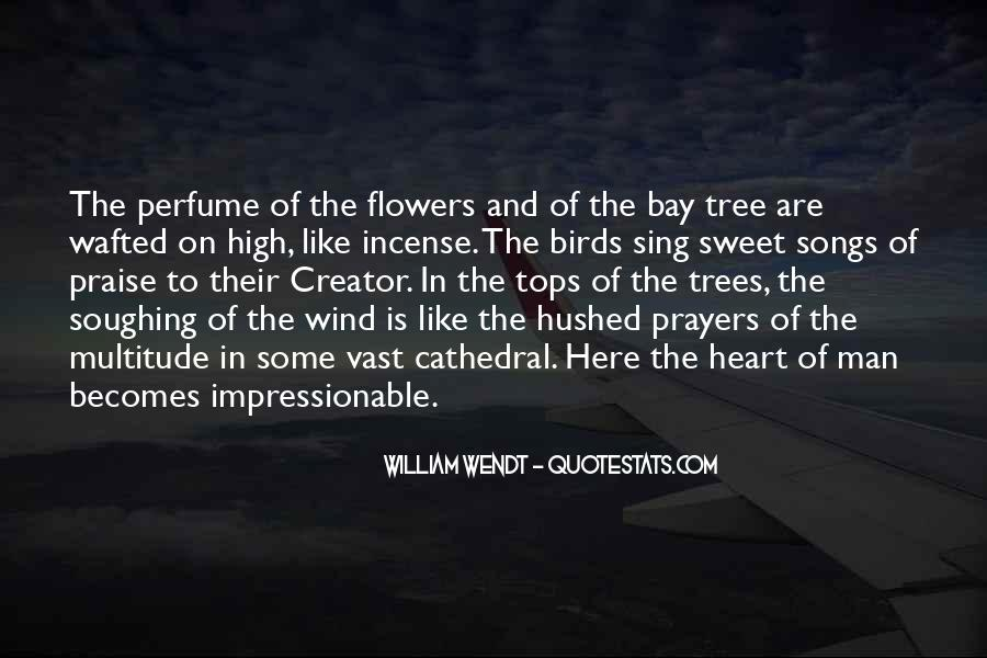 Quotes About Heart And Flowers #600940