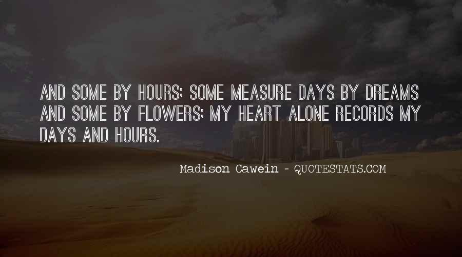 Quotes About Heart And Flowers #619736