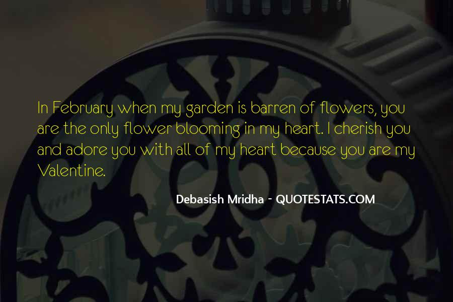Quotes About Heart And Flowers #943863