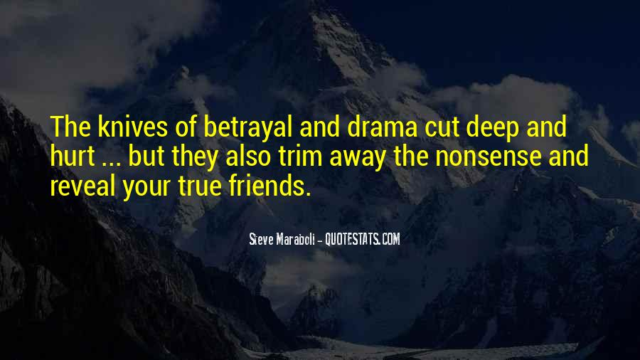 Quotes About Drama And True Friends #717391