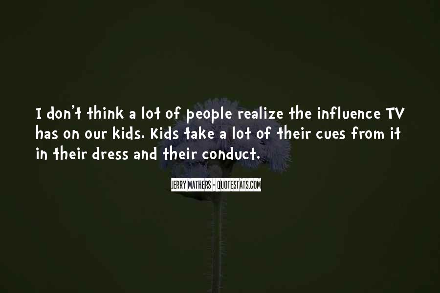 Quotes About Influence Of Tv #1618281