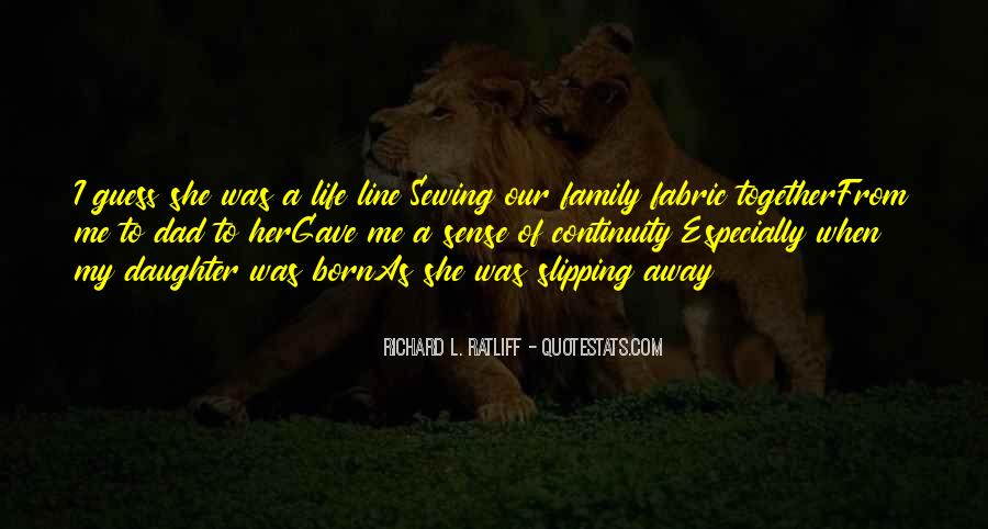 Quotes About Life Slipping Away #651084