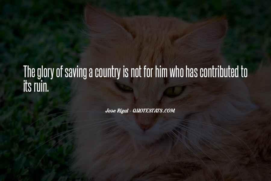 Quotes About Saving Our Country #153850