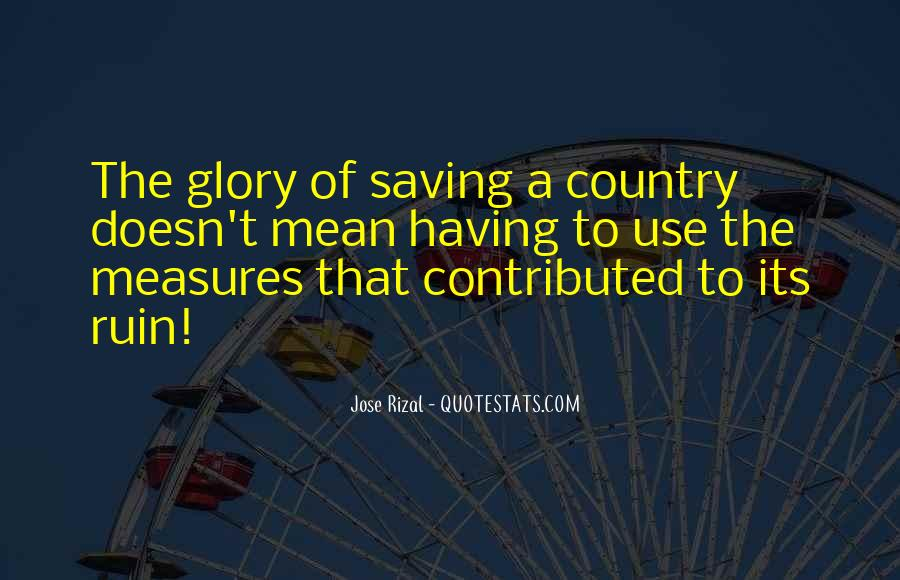Quotes About Saving Our Country #1652845