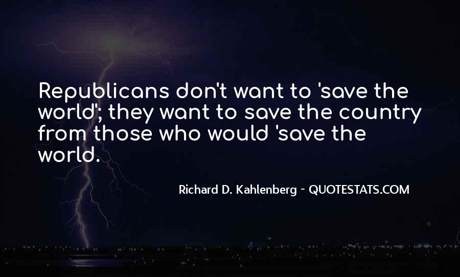 Quotes About Saving Our Country #675810