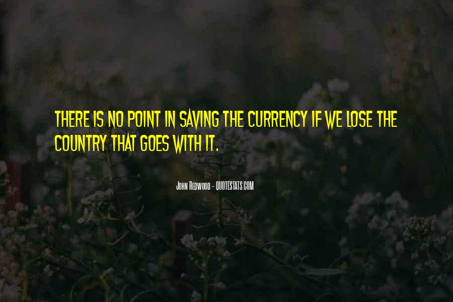 Quotes About Saving Our Country #910623