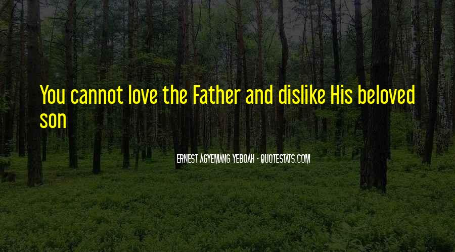 Quotes About A Son Loving His Father #84801