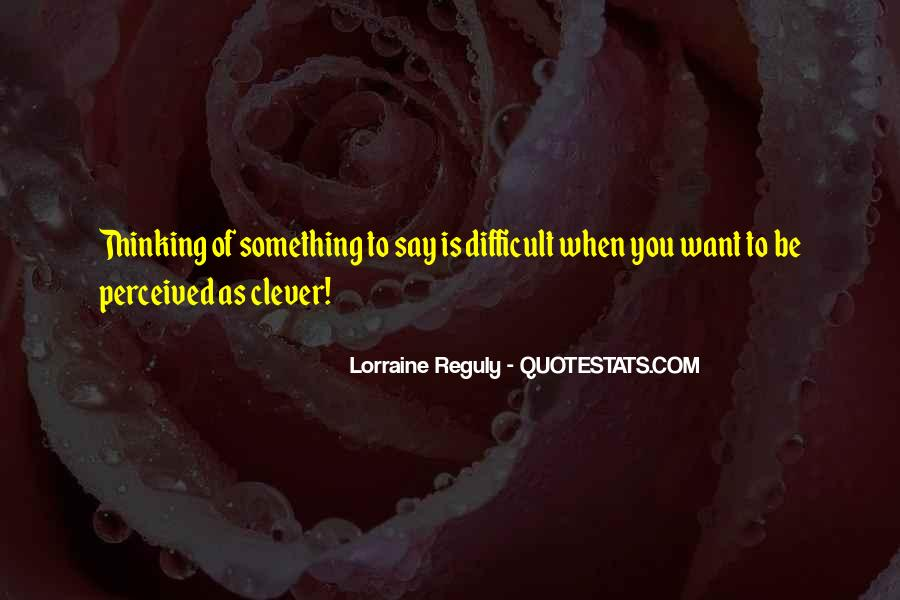 Quotes About Not Being Clever #1162045