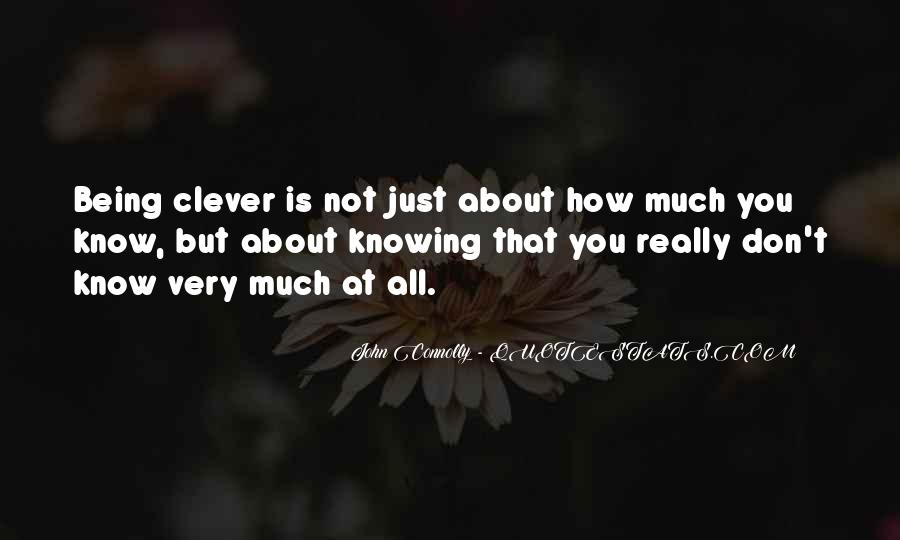 Quotes About Not Being Clever #140706