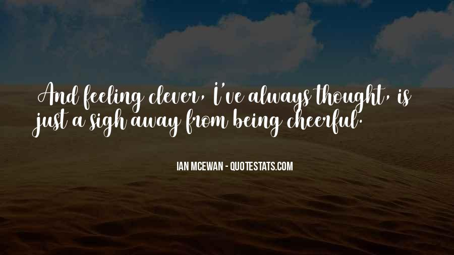 Quotes About Not Being Clever #425190