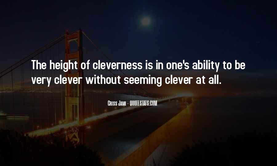 Quotes About Not Being Clever #442786