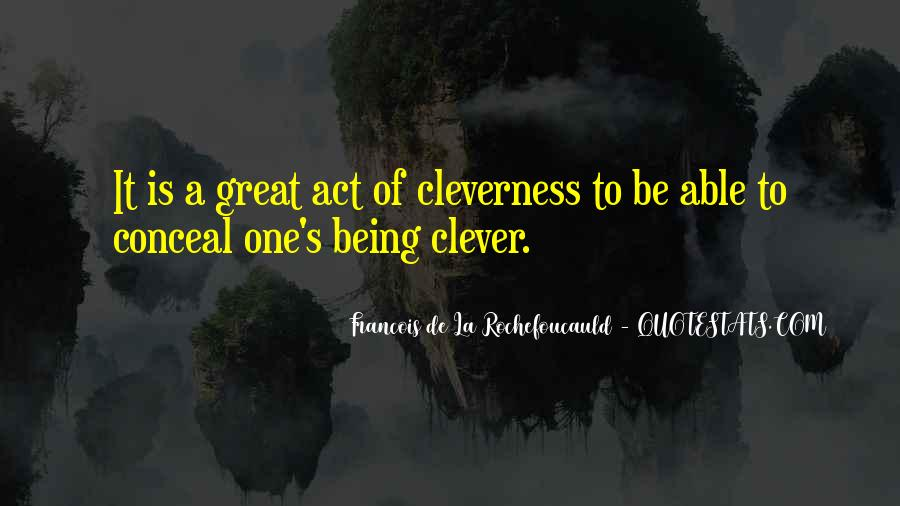Quotes About Not Being Clever #724017