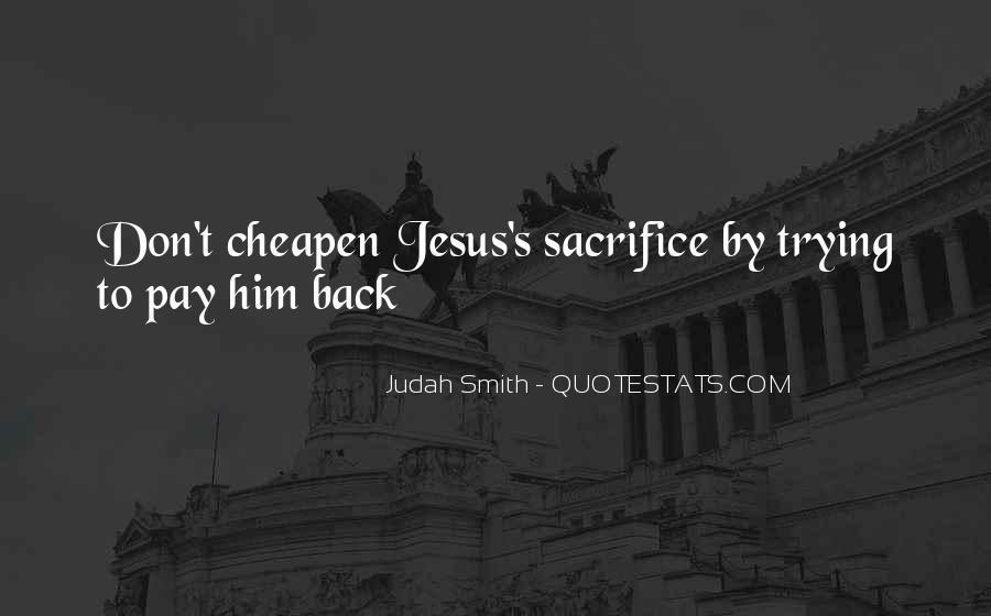 Quotes About Jesus Sacrifice #1571547