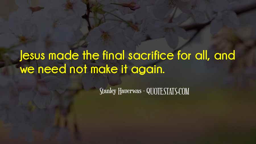 Quotes About Jesus Sacrifice #1778796