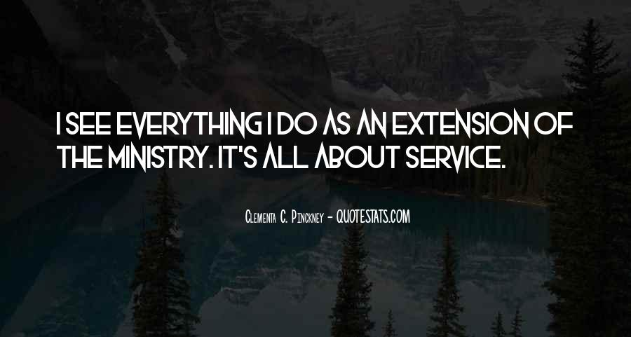 Quotes About Extension Service #361555