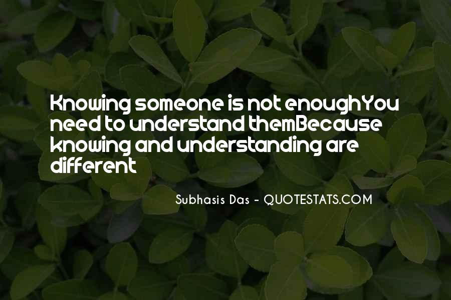 Quotes About Him Understanding Me #16745