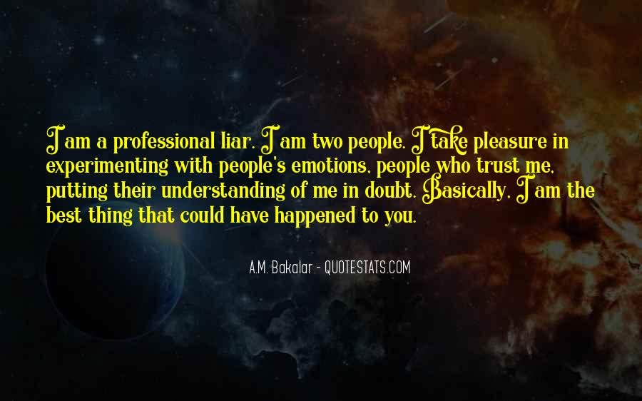 Quotes About Him Understanding Me #3062