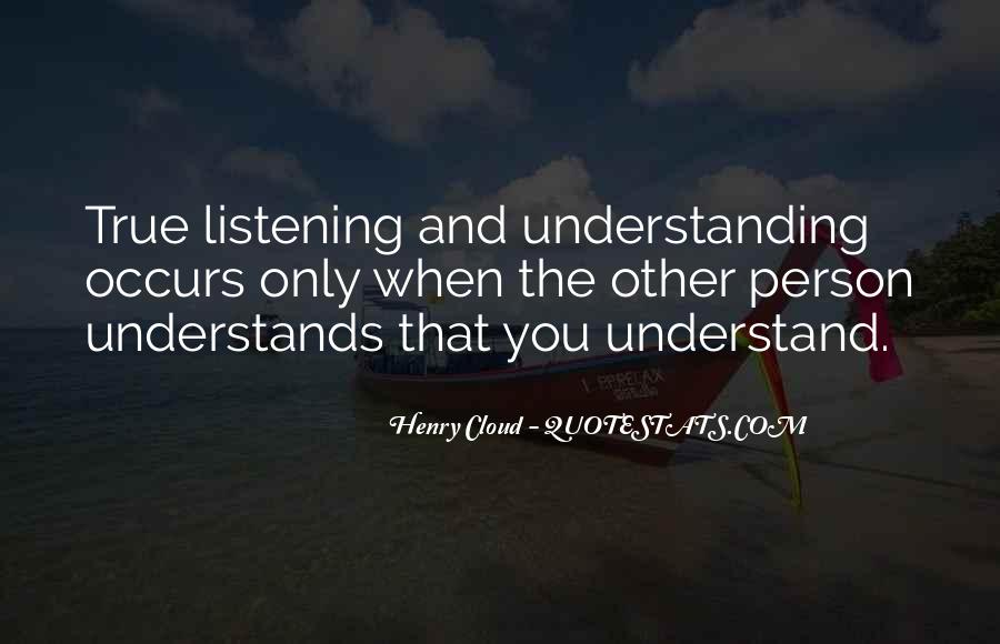 Quotes About Him Understanding Me #3971