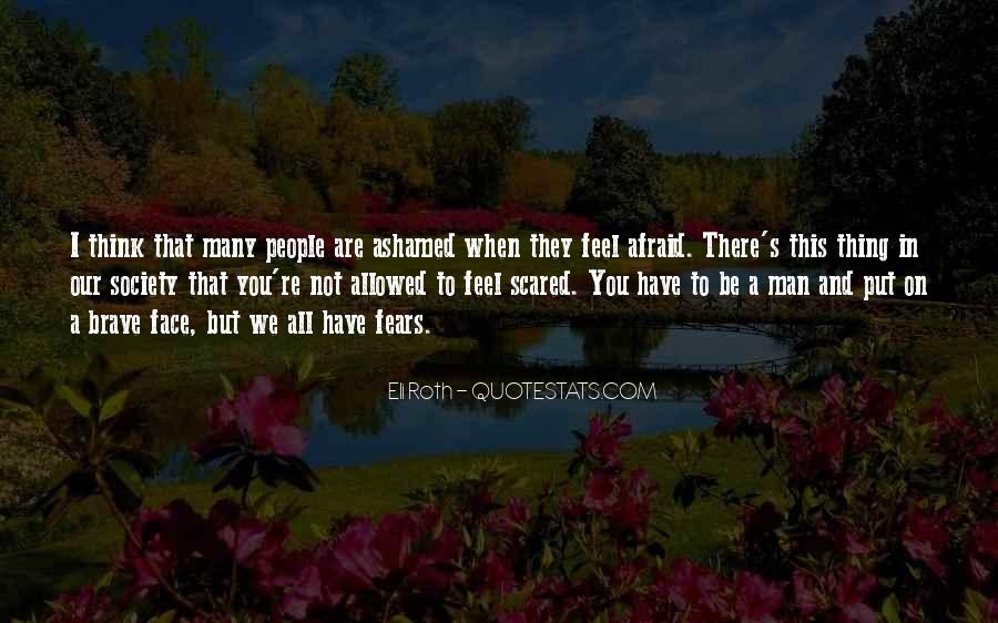 Quotes About A Brave Face #1348901