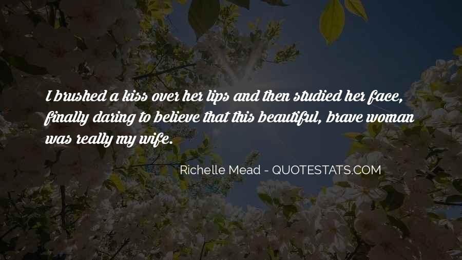 Quotes About A Brave Face #1774709