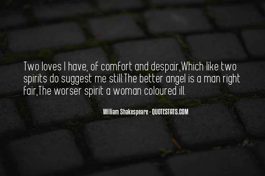 Quotes About Two Loves #1725626