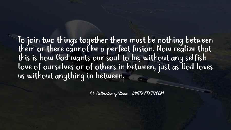 Quotes About Two Loves #382364