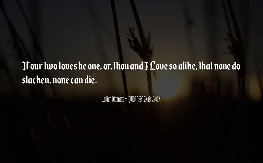 Quotes About Two Loves #417784