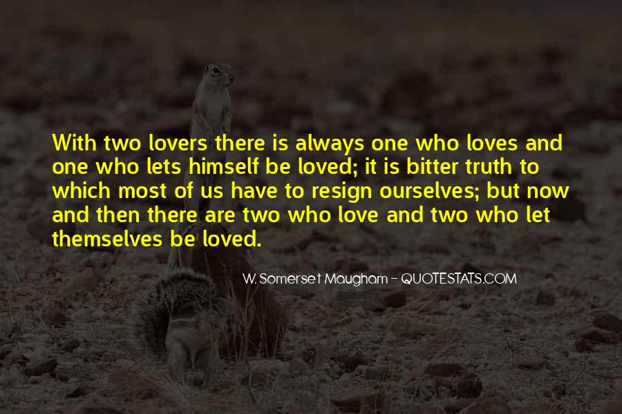 Quotes About Two Loves #660661