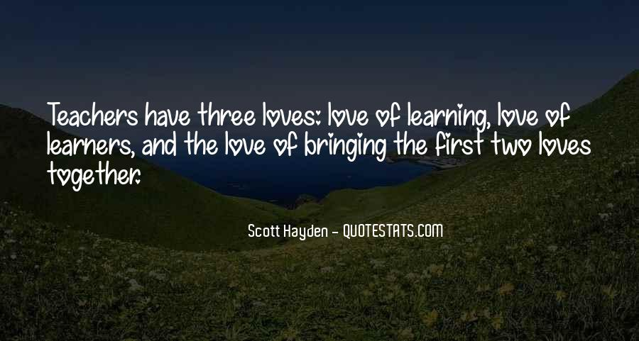 Quotes About Two Loves #687424