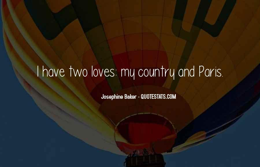 Quotes About Two Loves #999670