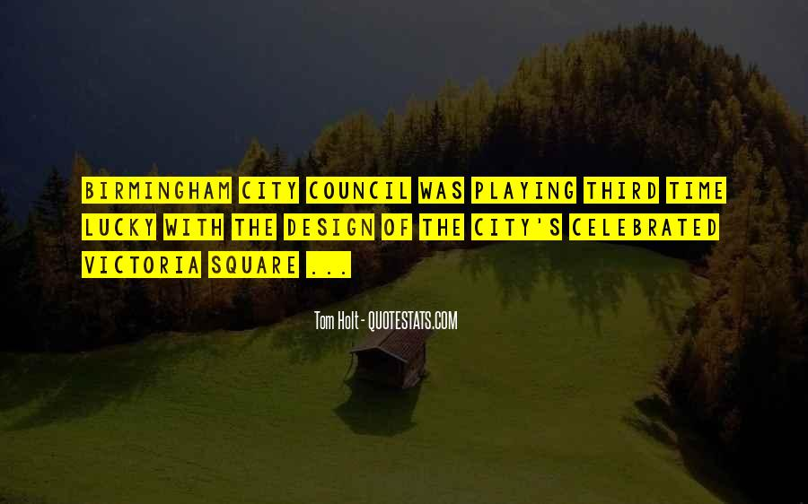 Quotes About City Council #124186