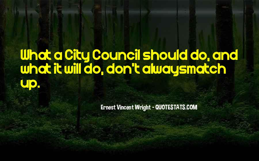 Quotes About City Council #385292